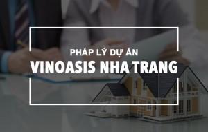 Pháp lý của dự án VinOasis Nha Trang có minh bạch không? copy