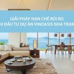 Cảnh giác với những rủi ro khi đầu tư dự án Vinoasis Nha Trang