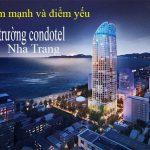 Phân tích điểm mạnh – yếu của thị trường condotel Nha Trang 2020