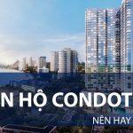 (Tư vấn chi tiết) Có nên đầu tư vào căn hộ condotel không?