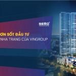 Vinpearl Discovery Nha Trang Empire Condotel khai trương tưng bừng ưu đãi